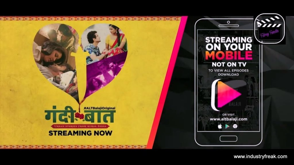 Gandi Baat series can be watched on Alt Balaji App