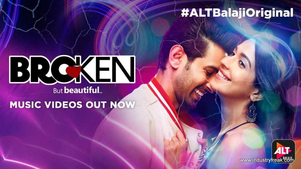 Broken But Beautiful is available on alt balaji.