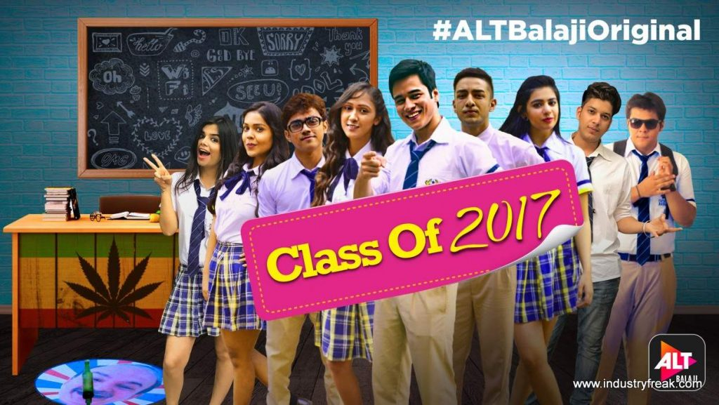 Class of 2017 is available on alt balaji.