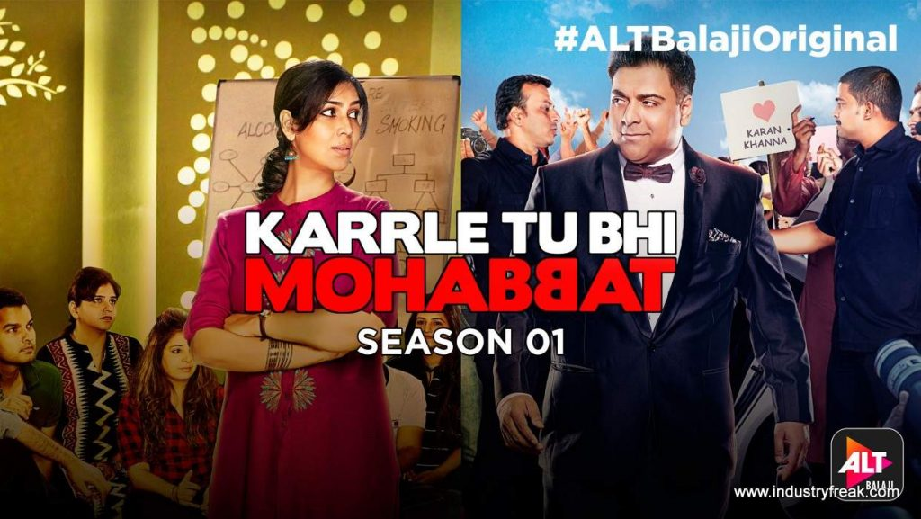 Karle Tu Bhi Mohabbat is available on alt balaji.