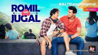 Romil and Jugal is available on alt balaji.