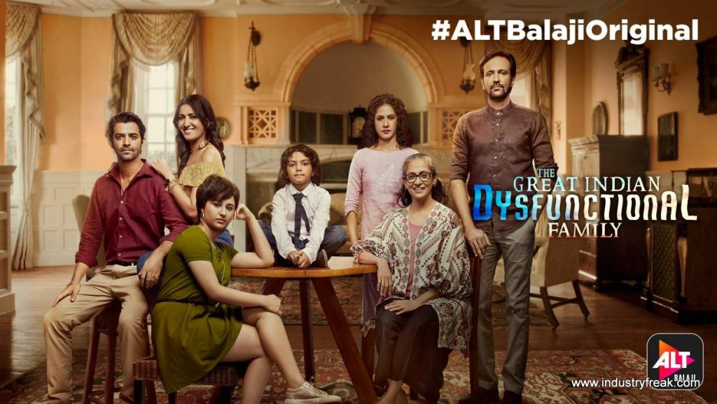 The Great Indian Dysfunctional Family is available on alt balaji.