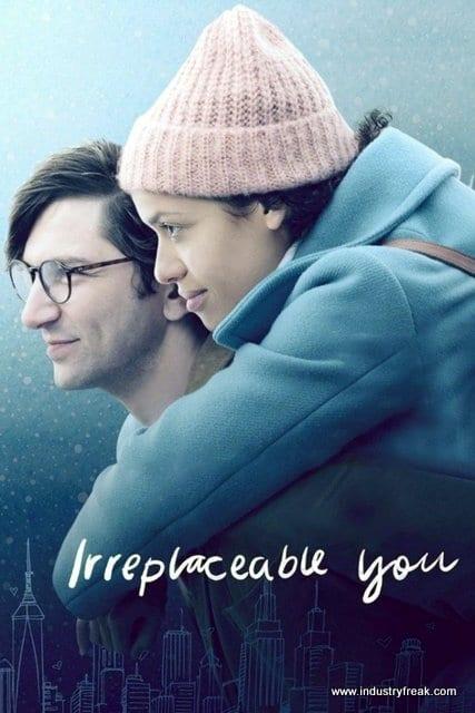 The drama, romance, sad movie - Irreplaceable You
