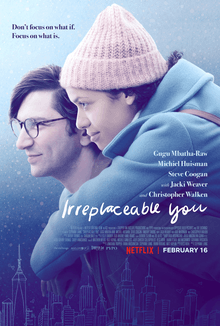 The drama and romance movie Irreplaceable You