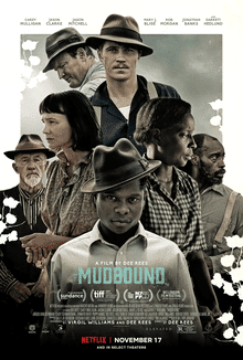 Mudbound is a movie of Historical Period full of drama and courage