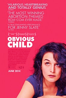 Obvious Child is a drama-comedy-romantic movie
