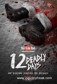 12 Deadly Days ranks 7th in the list of top Youtube red original series.
