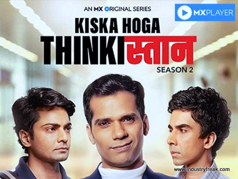 Kiska Hoga Thinkistan mx player webseries